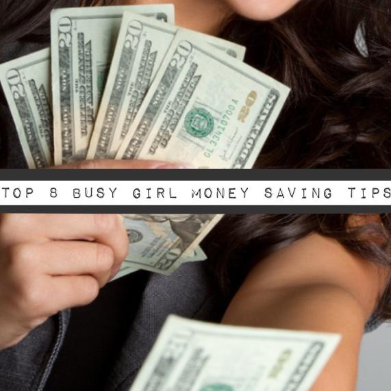 Busy Girl's Money Saving Tips
